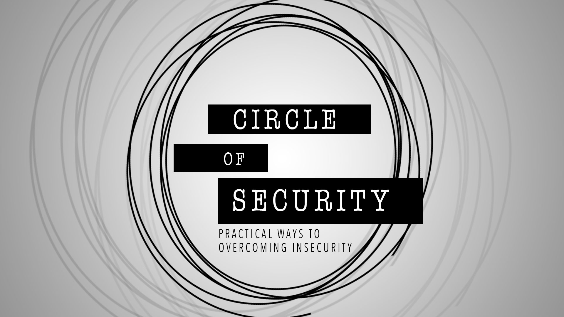 Circle Of Security Series